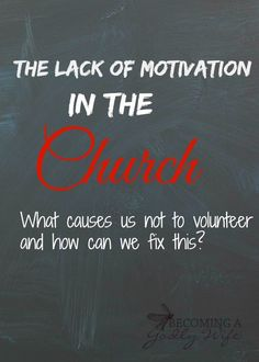 Lack Of Motivation In The Church