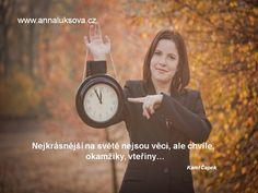 Užívejte si každý okamžik života :-)