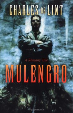 Mulengro by Charles de Lint