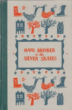 :: Hans Brinker or the Silver Skates ::