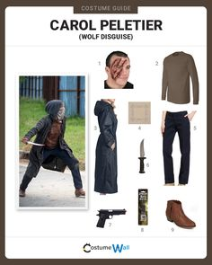 Dress up in Carol Peletier's Wolves disguise that she used in The Walking Dead to neutralize the invading Wolves
