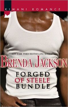Forged of Steele Bundle by Brenda Jackson, http://www.amazon.com/dp/B001R4GN6I/ref=cm_sw_r_pi_dp_QBuksb01HDFBW