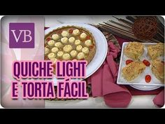 Torta de Liquidificador e Quiche Light - Você Bonita (24/08/17) - YouTube