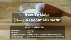 How To Make Creamy Coconut Milk Kefir »