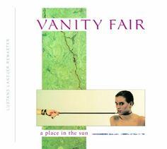 Vanity Fair - Place In The Sun