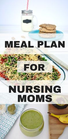Healthy meal plan and snack ideas for breastfeeding moms. Losing baby weight while maintaining milk supply. #postpartum #nursingmom