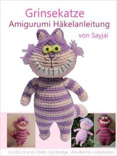 Grinsekatze Amigurumi Häkelanleitung eBook Sayjai