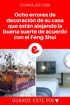 Feng shui casa español | Ocho errores de decoración de su casa que están alejando la buena suerte de acuerdo con el Feng Shui | La decoración de su casa puede estar bloqueando la suerte de las personas que viven en ella