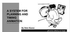 A System for Planning and Timing Animation by Glen Keane