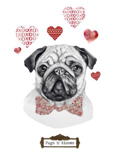 Pugs 'n' Kisses   Valentines card    Pugs are better than boys!