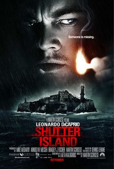 """Shutter Island """"Drama set in 1954, U.S. Marshal Teddy Daniels is investigating the disappearance of a murderess who escaped from a hospital for the criminally insane and is presumed to be hiding nearby."""""""
