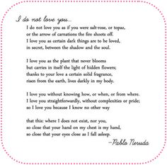 i love this poem by pablo neruda