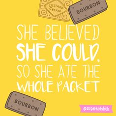 Sometimes you just need a little extra motivation… to finish that yummy packet of biscuits!