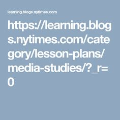 https://learning.blogs.nytimes.com/category/lesson-plans/media-studies/?_r=0  Contains short film clips--for analysis, models, etc