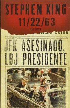 11/22/63 (En Español) (Spanish Edition): Stephen King: 9780307951434: Amazon.com: Books