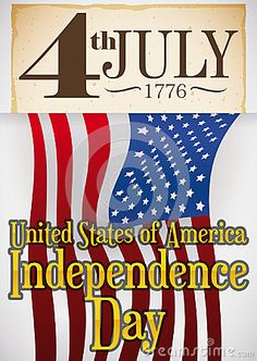Illustration about Poster with reminder date written in a old scroll, holding an U. flag for Independence Day celebration in July Illustration of blue, declaration, america - 95483628 American Independence, Independence Day, Happy 4 Of July, 4th Of July, Us Flags, Illustrations Posters, Hold On, Celebration, Dating
