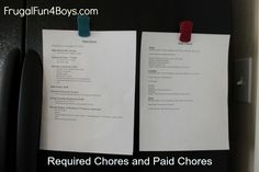 Our chore system for kids ages 3-9.  Two lists - one for required chores, and one for (optional) paid chores