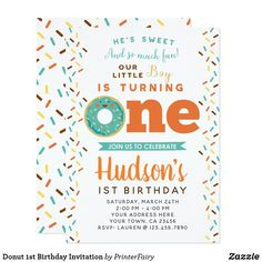 Donut Birthday Invitation Personalize this cute Donut Birthday Invitation with your own details! You will be able to edit all the text. Fun birthday party invites - customize your invitations or products. 1st Birthday Themes, Donut Birthday Parties, Donut Party, 1st Birthday Invitations, Boy First Birthday, Birthday Cards, Birthday Ideas, Happy Birthday, Printable Invitations