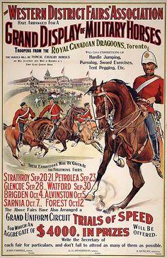 Royal Canadian Dragoons - Toronto, at Western District Fairs, England