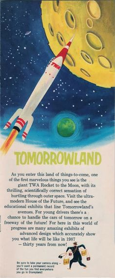 Flight To The Moon I remember going on this my first time to Disneyland in 1986