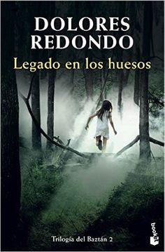 Descargar Legado En Los Huesos de Dolores Redondo PDF, Kindle, eBook, Legado En Los Huesos PDF Gratis