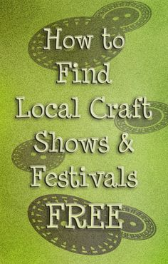 find local craft fairs free using these tips and tricks. Includes a free event search tool you can use to find events within 100 miles of your area. Tired of being charged for this info? Learn how to find local craft fairs and festivals for free. Craft Show Booths, Craft Booth Displays, Craft Show Ideas, Display Ideas, Booth Ideas, Craft Fair Ideas To Sell, Fun Craft, Craft Sale, Tips And Tricks