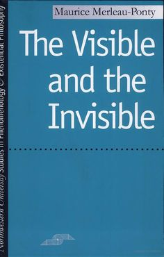 The Visible and the Invisible: Followed by Working Notes-   By Maurice Merleau-Ponty