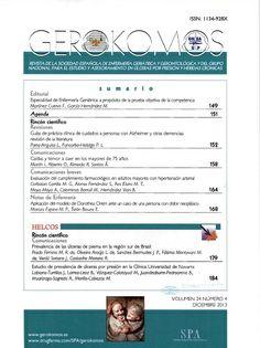 Gerokomos - Texto impreso: http://kmelot.biblioteca.udc.es/record=b1178295~S1*gag Versión electrónica: http://kmelot.biblioteca.udc.es/record=b1484987~S1*gag