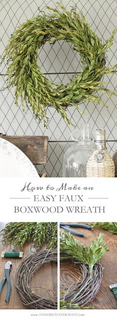 Create your own beautiful boxwood wreath for under $15!  Easy DIY Tutorial at www.andersonandgrant.com  #wreath #DIY #decorate