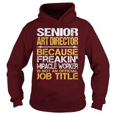 Awesome Tee For Senior Art Director #shirt pattern #tshirt stamp. ORDER HERE  => https://www.sunfrog.com/LifeStyle/Awesome-Tee-For-Senior-Art-Director-97601712-Maroon-Hoodie.html?id=60505