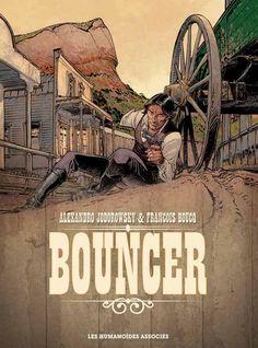 Bouncer - Intégrale 40 ans : Alexandro Jodorowsky, Francois Boucq - BD
