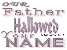 The Fathers Name - Christian Wallpapers