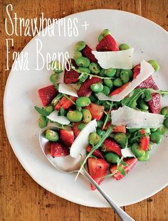Strawberries + Fava Beans - 23 Unexpected Flavor Combos That Taste Amazing