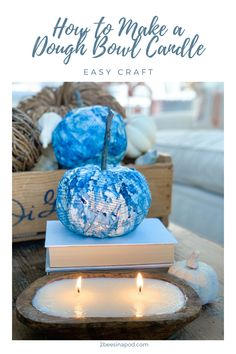 Reuse Recycle, Upcycle, Recycling, Dough Bowl, Diy Craft Projects, Easy Crafts, Bee, Candles, Seasons
