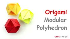 Origami Cuboctahedron (easy - modular) A very easy origami Cuboctahedron for decoration for xmas ornament!!!