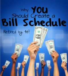 Why You Should Create a Bill Schedule - A bill schedule completely changed our financial lives and it could do the same for you! http://www.retiredby40blog.com/2014/06/12/why-you-should-create-a-bill-schedule/