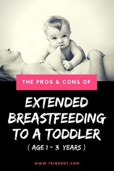 We all know that breastfeeding is good for your baby but what if that baby becomes a toddler and has decided to pinch and pull your nipples? Ouch! right? you may think of stopping but please hold your horses first and let me convince you to push a little longer and do an extended breastfeeding for these reasons...