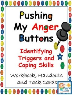 Pushing My Anger Buttons: Worksheets and Task Cards for Anger Management Anger Management Activities, Counseling Activities, Therapy Activities, School Counseling, Behavior Management, Health Activities, Therapy Tools, Play Therapy, Therapy Ideas