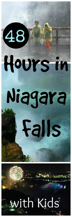 48 Hours in Niagara Falls with Kids: Astounding Natural Beauty, Spectacular Fireworks. Travel in North America.