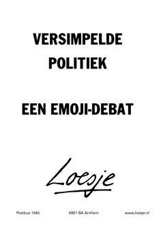Versimpelde politiek - een emoji-debat - Loesje