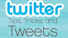 Use twitter in a better way with simple tips and tricks.