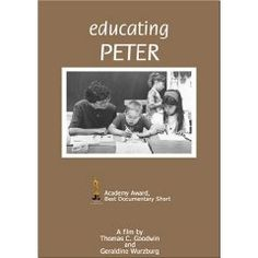 Link2.....Educating Peter - ACADEMY AWARD, Best Documentary Short Film.   Peter Gwazdauska has Down Syndrome.  EDUCATING PETER is the story of Peter's first year in a regular classroom with normal children. This documentary is about the changes that take place over the course of the school year, as Peter, his classmates, and the teacher learn lessons that go far beyond their academic subjects.