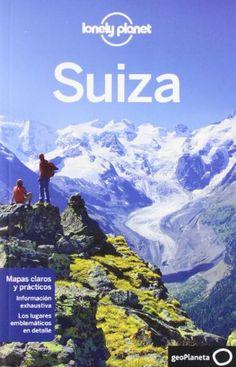 Suiza 1 (Guías de País Lonely Planet) -  #MedinadeMarrakech