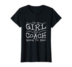 Womens I'm the Girl your Coach Warned you about T shirt Football Drills, Soccer Quotes, Things To Buy, Stuff To Buy, Exercises, Legends, Training, Hoodies, Amazon