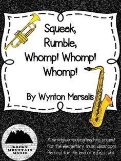Squeak, Rumble, Whomp! Whomp! Whomp! Literature Project