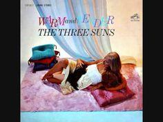 The Three Suns - Warm and tender (1962)  Full vinyl LP
