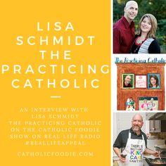 Lisa-Schmidt Catholic Foodie Podcast