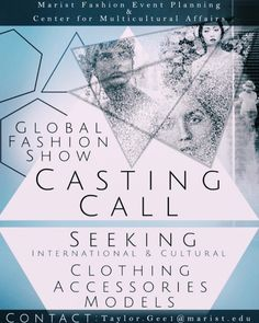 """Join Marist Fashion Event Planning & The Center for Multicultural Affairs in the first ever """"Global Fashion Show."""" SEEKING: International & Cultural Clothing, Accessories & Models. —"""