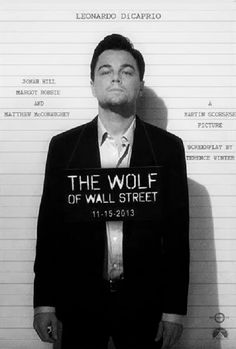 The Wolf of Wall Street.... Saw this movie over the weekend.. It was VERY long.  Not sure if I like the whole movie, the story.  BUT, Leo is a f'ing terrific actor!  He really owns this character.