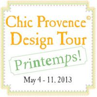 * Chic Provence *: Chic Provence Design Tour Printemps 2013!